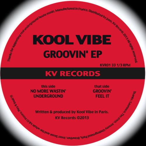 KVR 01 - Kool Vibe - Groovin' EP