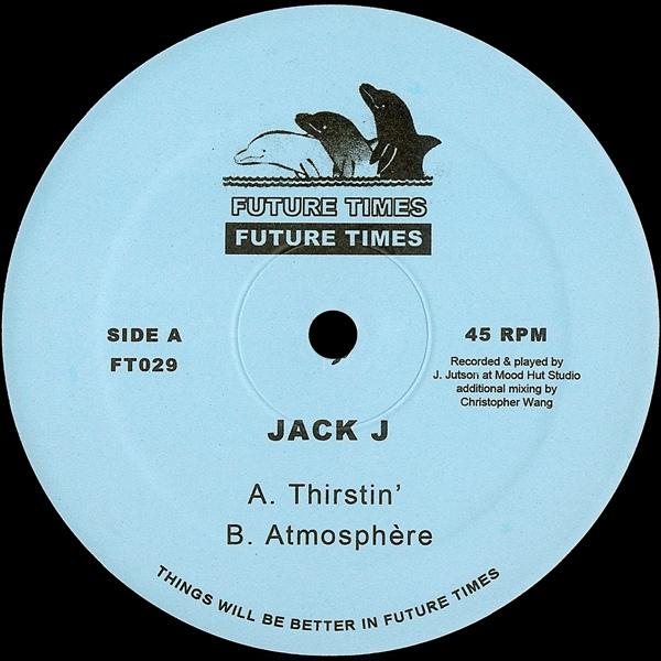 Jack J – Thirstin' : Atmosphère