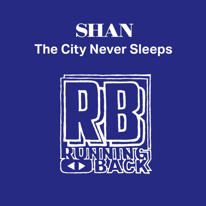 Shan – The City Never Sleeps [RBshan02]